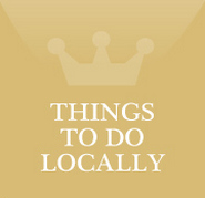 THINGS TO DO LOCALLY